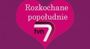 Rozkochane popołudnie w TVN 7