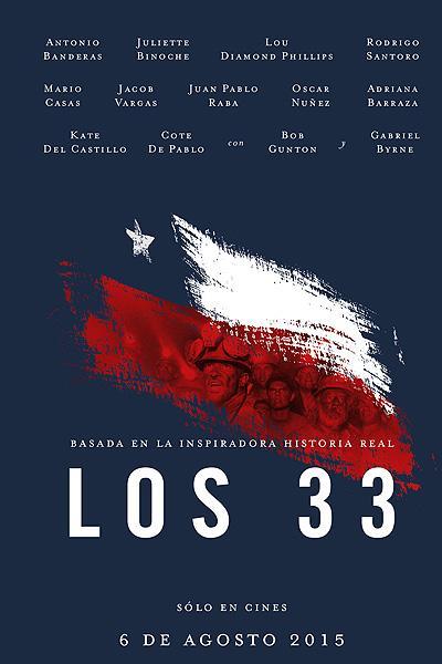 """Plakat filmu """"Los 33"""".  Los 33 Zwiastun """"Los 33"""" z Antonio Banderasem los33 poster"""