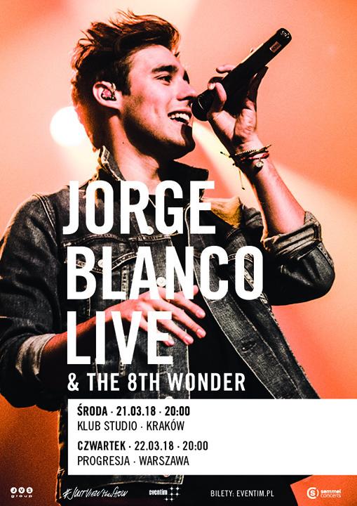 Jorge Blanco Dwa koncerty Jorge Blanco w Polsce w 2018 roku jorgeblanco koncerty