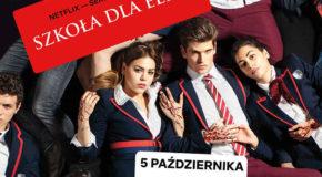 """""""Szkoła dla elity"""": Zwiastun serialu Netflixa"""